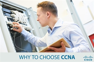 7 reasons why Cisco CCNA certification makes a difference
