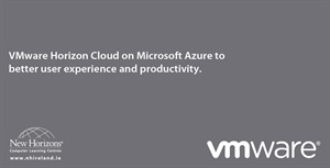 VMware Horizon Cloud on Microsoft Azure to better user experience and productivity