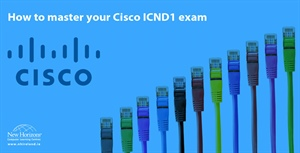 How to master your Cisco ICND1 exam