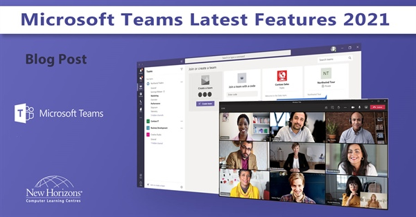 Microsoft Teams – Meetings, Chats, Channels, Calls, and New Features