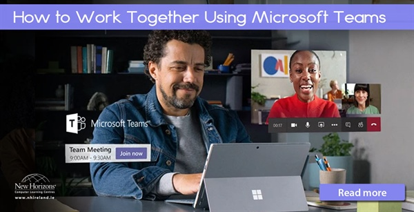 How to Work Together Using Microsoft Teams