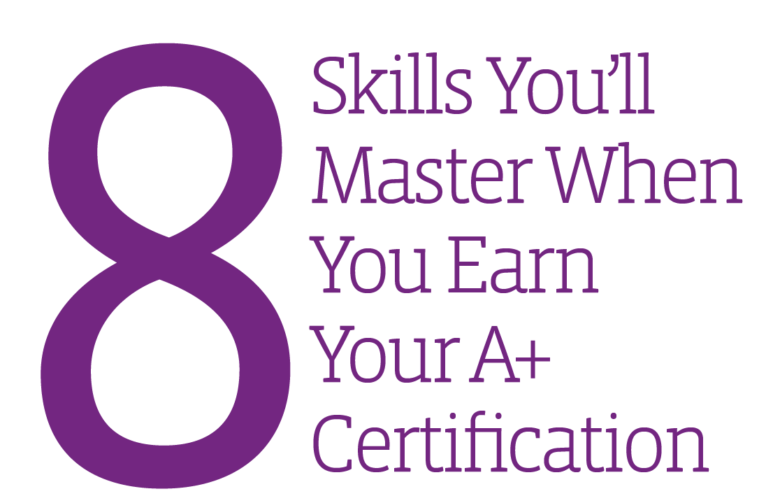 8 skills youll master when you earn your comptia a plus 8 skills youll master when you earn your comptia a plus certification ireland 1betcityfo Images