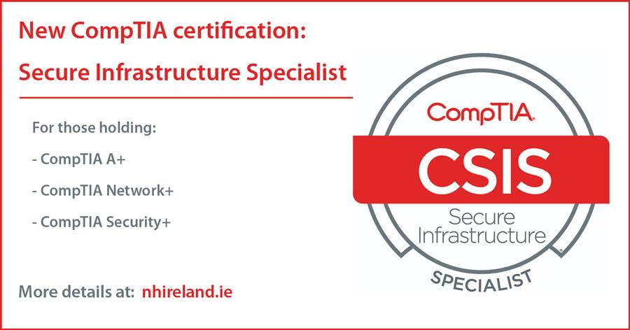 CSIS - CompTIA Secure Infrastructure Specialist - Ireland