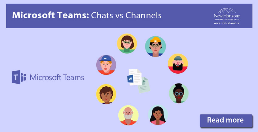 Microsoft Teams Chat versus Channel - New Horizons Ireland