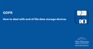 GDPR – How to deal with end of life data storage devices