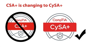 CompTIA's Cybersecurity Analyst is changing from CSA+ to CySA+